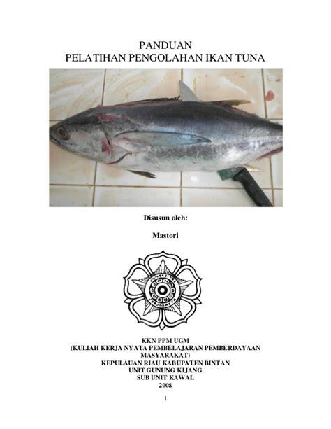 cara membuat otak otak ikan tuna pengolahan ikan tuna menjadi abon ajifurai otak otak