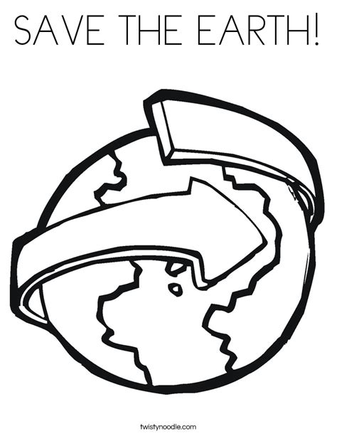 Save The Earth Coloring Page Twisty Noodle Save The Earth Coloring Pages