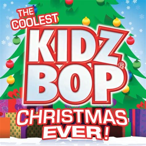 coolest kidz bop christmas ever 2007 kidz bop kids
