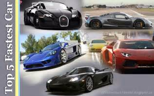 Top 5 Cars Top 5 Fastest Car In The World For 2015 Marvelous World