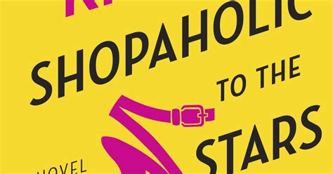 shopaholic to the stars book buzz shopaholic to the stars excerpt