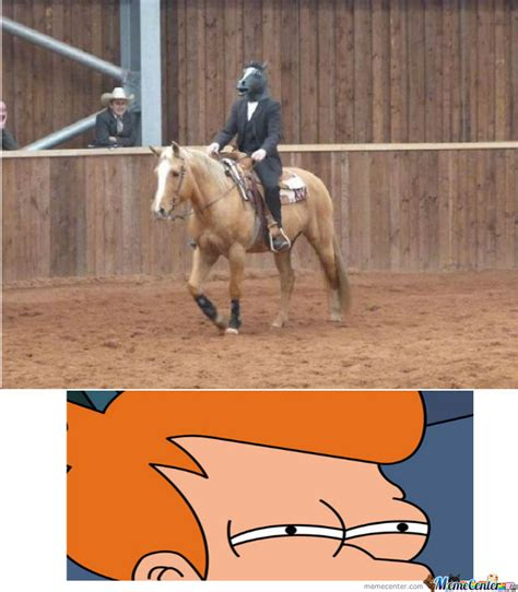 Horse Riding Meme - not sure if horse riding horse or by thebluedragongamer