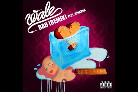 Bad Remix by Wale F T Rihanna Bad Remix Official Audio