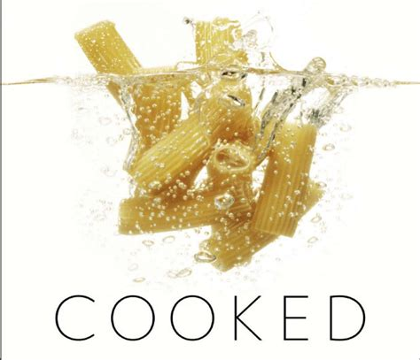 cooked a natural history of transformation cooked a natural history of transformation cooked a natural history of transformation by michael pollan review the star