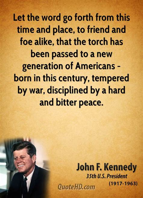 john f kennedy and a new generation by david burner let the word go forth from this time and place to by john