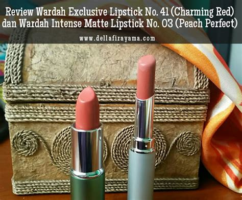 Wardah Matte Lipstick No 4 review wardah exclusive lipstick no 41 charming dan