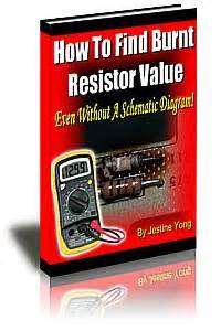 how to find burnt resistor value pdf how to find a burnt resistor value by jestine yong