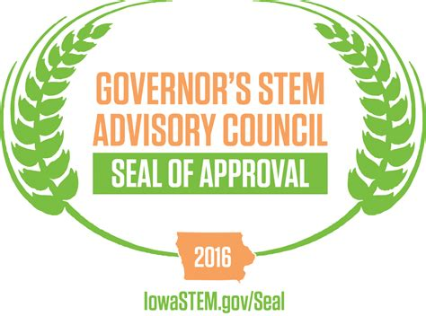 St Of Approval by Seal Of Approval Iowa Stem Home Iowa Governor S Stem