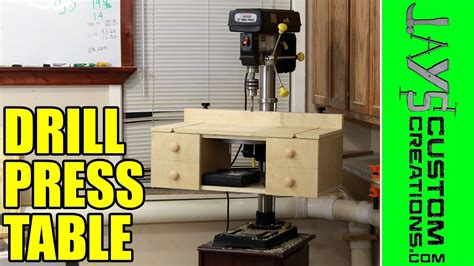 homemade drill press table  plans  youtube