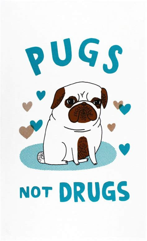 pugs no drugs pugs not drugs tea towel todryfor