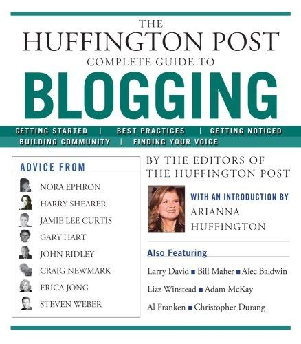 huffington post sections huffington post releases complete guide to blogging book