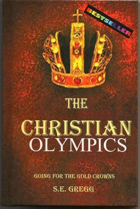 Christian Doctrine Revised Edition the christian olympics revised edition published by