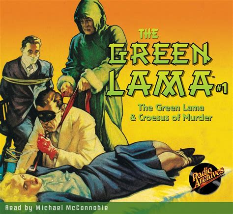 The Green Lama the green lama audiobook 1 the green lama croesus of