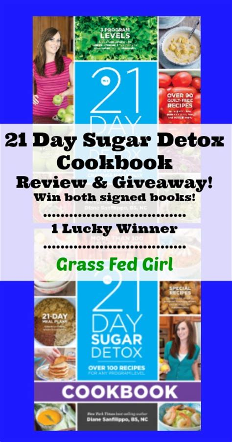 Detox Book Reviews by 21 Day Sugar Detox Cookbook Review And Giveaway Grass