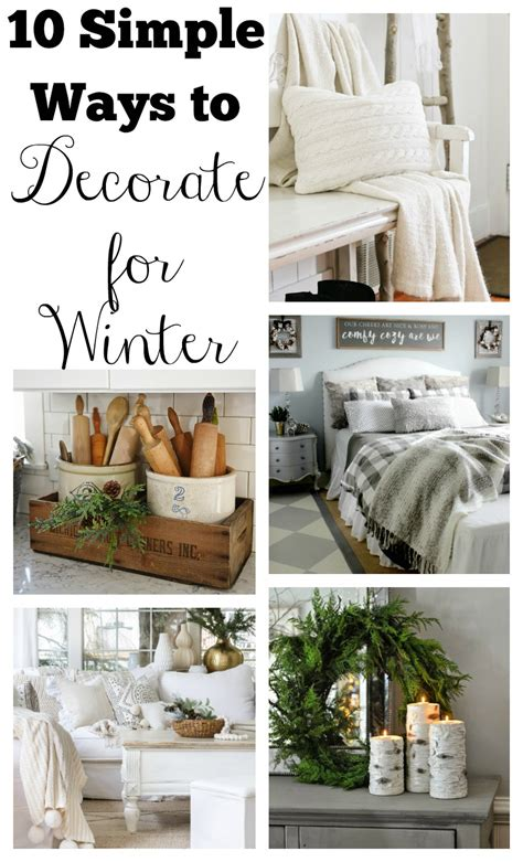 easy way to decorate home 10 simple ways to decorate for winter