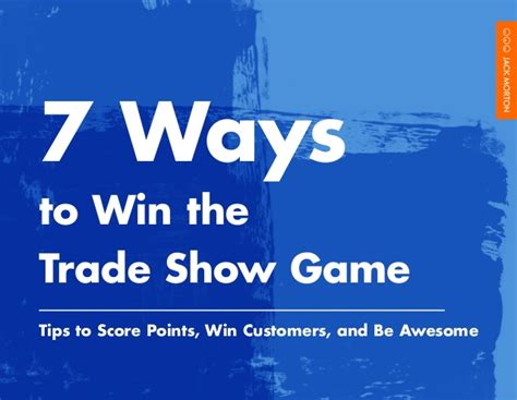 7 Ways To Win A by 7 Ways To Win The Trade Show