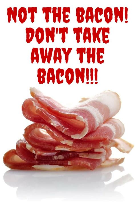 They Dont Just Produce Bacon The by 17 Best Images About Healthy Food Nutrition