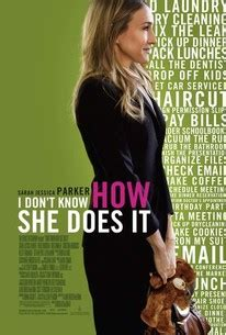 Magic I Dont How She Does It by I Don T How She Does It 2011 Rotten Tomatoes