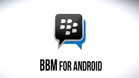 bbm for android blackberry messenger is now available for android ios