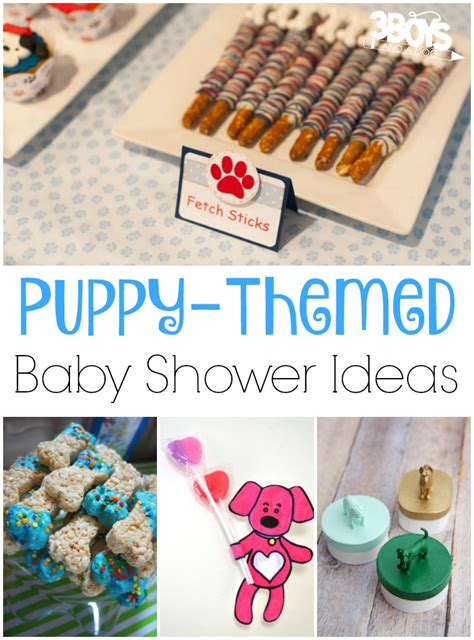 puppy themed baby shower puppy themed baby shower ideas 3 boys and a 3 boys and a