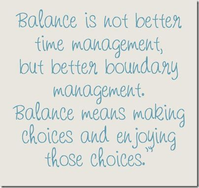 Quotes About Work Balance by Balance Quotes Quotes