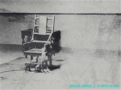 sedia elettrica andy warhol locus solus 187 allitterazioni visive
