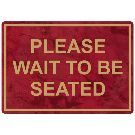 wait to be seated sign stand uk wait to be seated engraved sign egre 15785 gldonptwn