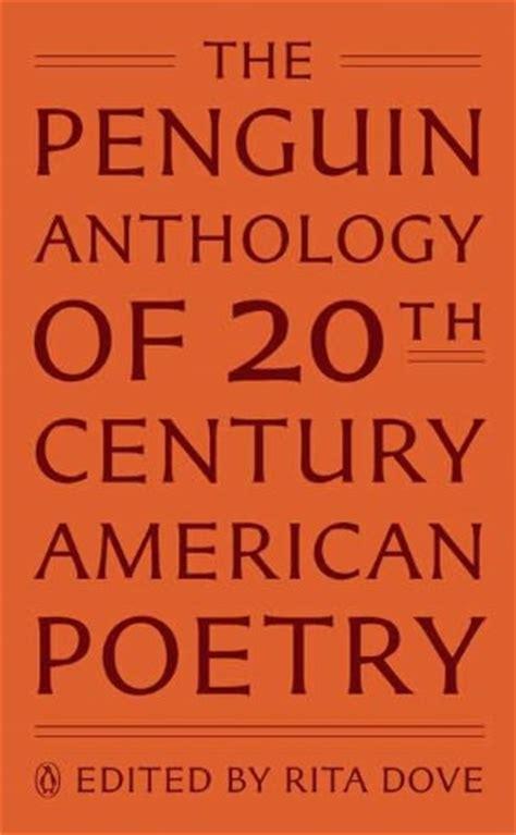 themes of 20th century literature the penguin anthology of 20th century american poetry