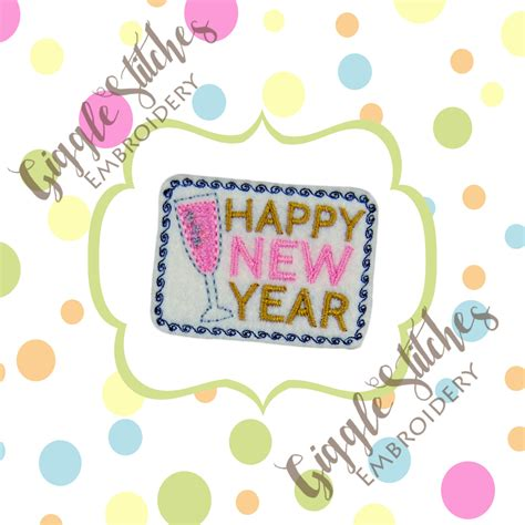 new year embroidery design happy new year feltie embroidery design by gigglestitchesby2s