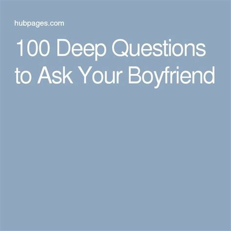 7 Ways To Get Your Boyfriends Friends To Adore You by Best 25 Questions Ideas On