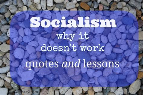 quotes  socialism   doesnt work creative clever  classy