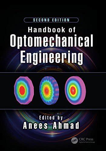 handbook  optomechanical engineering optical sciences  applications  light  edition