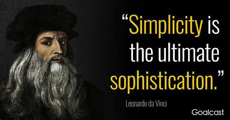 leonardo da vinci the 3836562979 leonardo da vinci quote on simplicity and sophistication goalcast