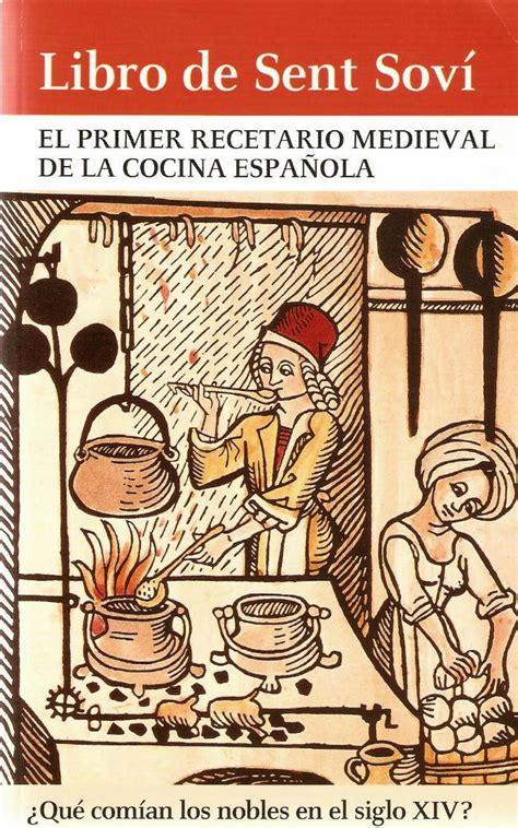 libro the cal 2017 gothic art comer y beber en el castell 243 n medieval 1 170 parte