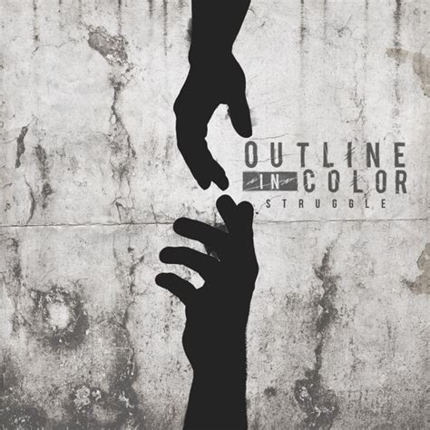 Outline In Color Album album review outline in color struggle new noise