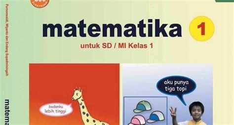 Buku Pelajaran Sd Mi Sakti Pkn Kelas 1 Ktsp 2006 buku pelajaran matematika kelas 1 sd mi learn and