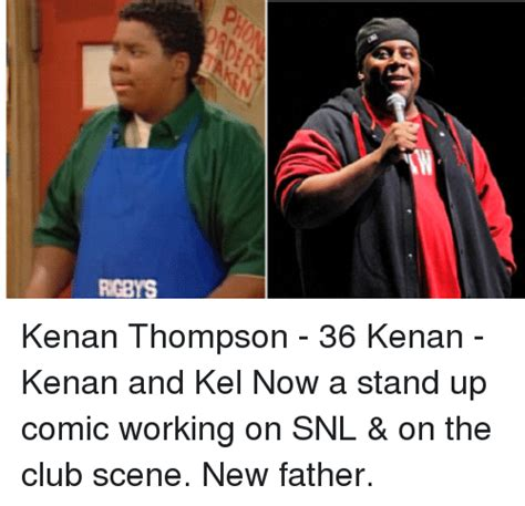 rgbys kenan thompson 36 kenan kenan and kel now a