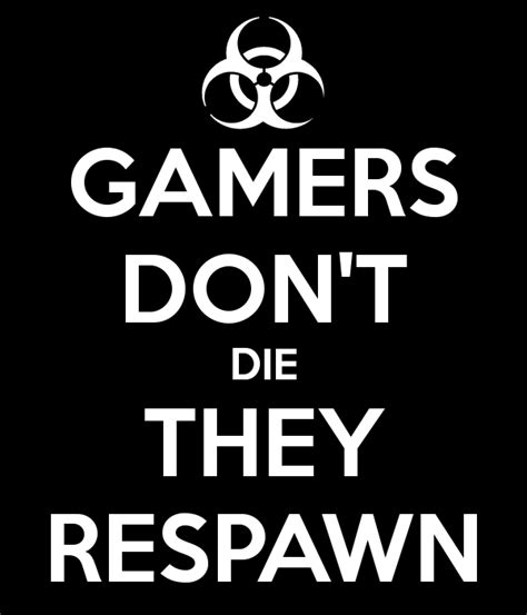 Kaos Gemers Don T Die gamers don t die they respawn poster keyori keep calm