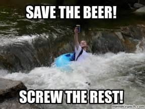 Beer Meme - funny unique memes save the beer