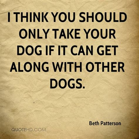 how to dogs to get along with other dogs quotes 1583 quotes on images page 6 quotespictures