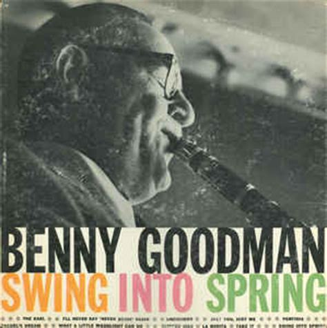swing into spring benny goodman swing into spring vinyl lp at discogs