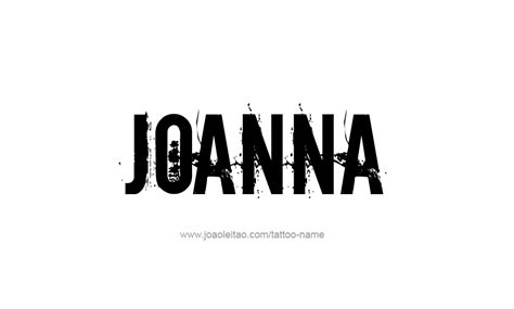 tattoo lettering for joanna joanna name tattoo designs