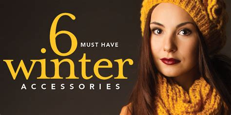10 Must Winter Accessories by 6 Must Winter Accessories