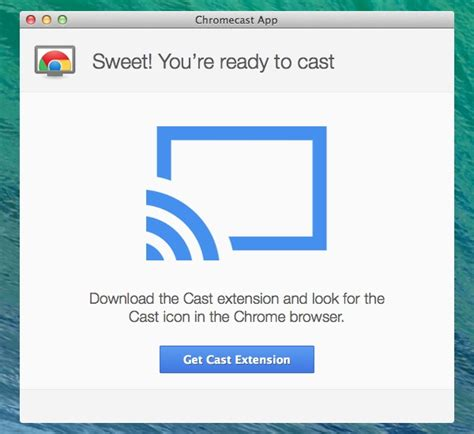 cast extension android chrome getting started with chromecast and a mac