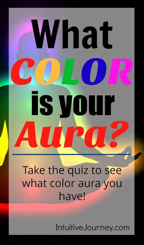 aura colors test what color is your aura aura aura colors meaning