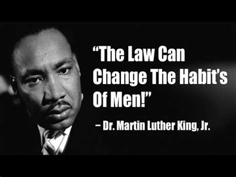 martin luther king jr 1426310870 dr martin luther king jr the law can change the habits of man youtube