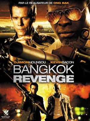 film action fr critique du film bangkok revenge allocin 233