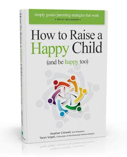 florey s book co how to raise a happy child and be