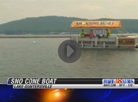 pontoon boats guntersville al man sells snow cones from toon on lake guntersville