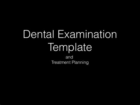 dental treatment plan presentation template dental examination template